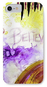 Believe  - Phone Case