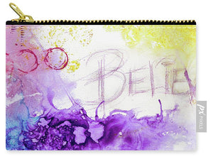Believe  - Carry-All Pouch