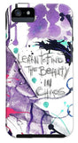 Learn O Find The Beauty - Phone Case