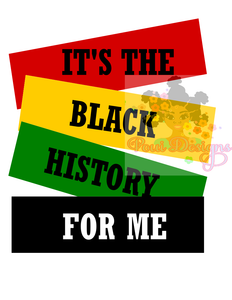 Is the  Black History Month For Me SVG n PNG