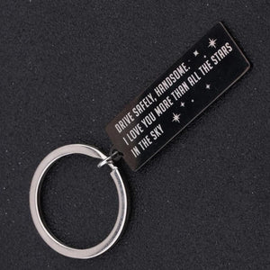 Drive Safely Handsome Keychain