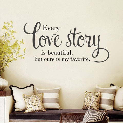 Every Love Story Is Beautiful Wall Decal - BigBeryl