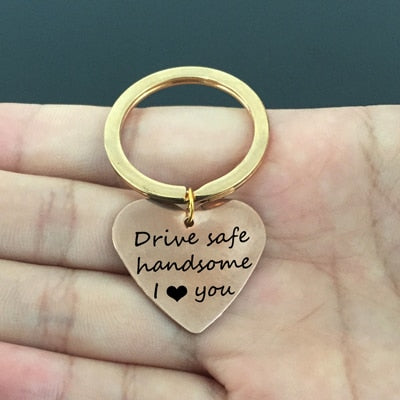 DRIVE SAFE HANDSOME Engraved Keychain for Husband - BigBeryl