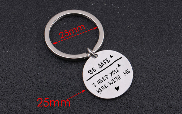 BE SAFE Engraved Key Chain for Lover Husband - BigBeryl