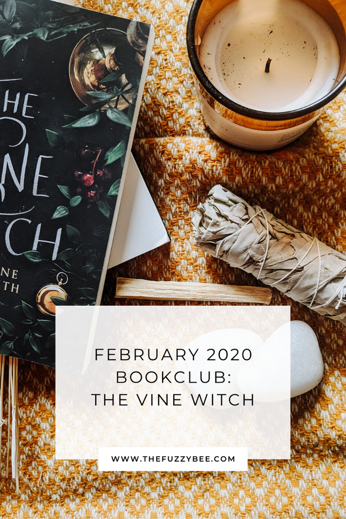 The Fuzzy Bee 2020 Bookclub: The Vine Witch