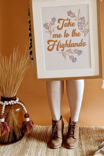 'Take Me To The Highlands' Scottish Highland Art Print