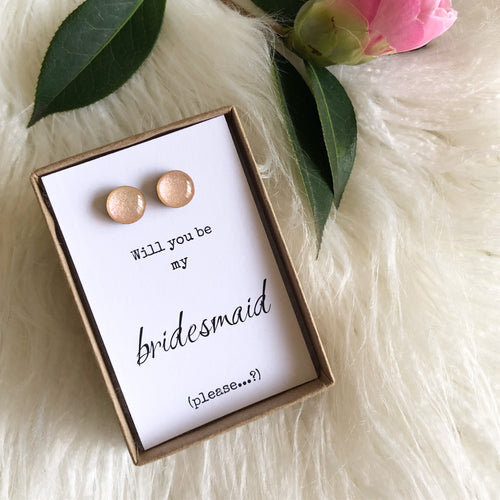 Will you be my Bridesmaid (please..?)