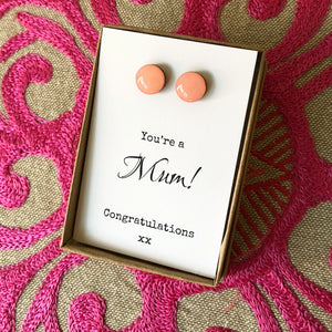 You're a Mum! Congratulations xx