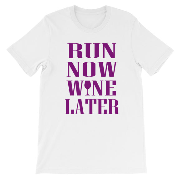 Run Now Wine Later - Short-Sleeve Unisex T-Shirt - KrishQ