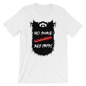 No Shave - 365 Days - Short-Sleeve Unisex T-Shirt - KrishQ