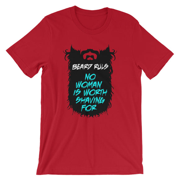 No Women is Worth Shaving For - Short-Sleeve Unisex T-Shirt - KrishQ
