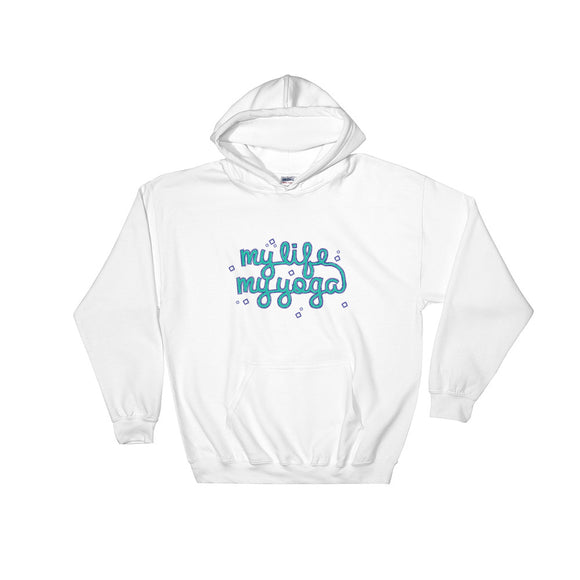 Yoga - My Life My Yoga -Hooded Sweatshirt - KrishQ