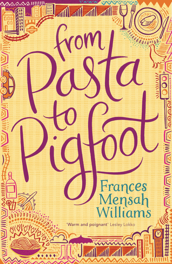 From Pasta to Pigfoot by Frances Mensah Williams