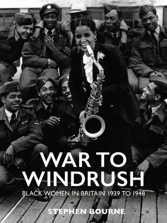 War to Windrush by Stephen Bourne