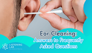 Ear Cleaning: Answers to Frequently Asked Questions