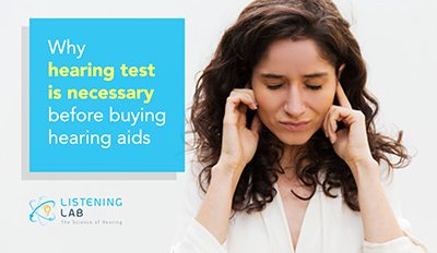 Why Hearing Test is Necessary Before Buying Hearing Aids