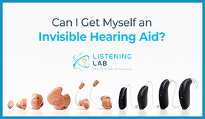 Can I Get Myself an Invisible Hearing Aid?