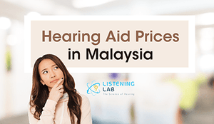 Hearing Aid Prices in Malaysia