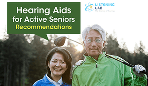 Hearing Aids for Active Seniors - Recommendations