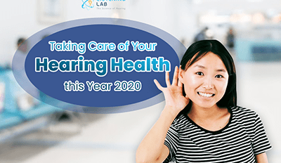 Taking Care of Your Hearing Health this Year 2020