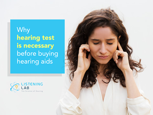 The importance of hearing test prior to hearing aids purchase
