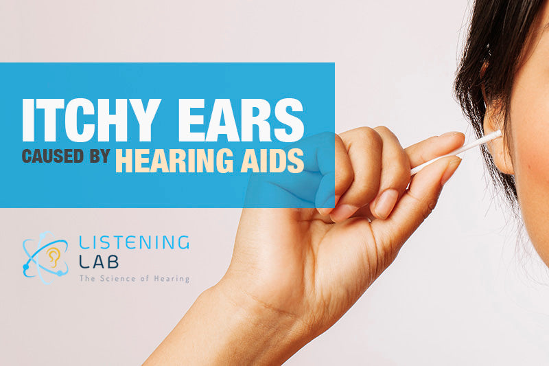 Itchy ears and hearing aids