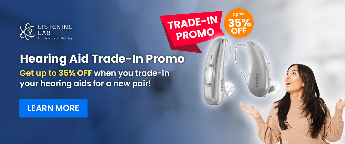 Trade Your Hearing Aids for a BIG DISCOUNT!