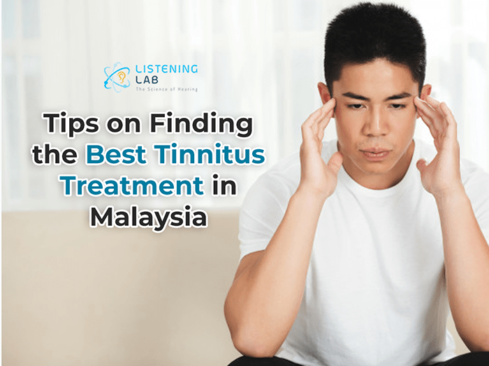 Finding the Best Tinnitus Treatment in Malaysia