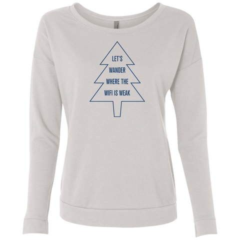 Let's Wander Where WiFi Is Weak Sweatshirt (Women's)