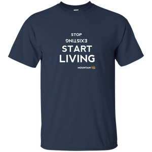 Stop Existing, Start Living (Mountain IQ) T-Shirt (Men's)