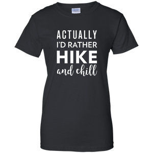 I'd Rather Hike & Chill T-Shirt (Women's)