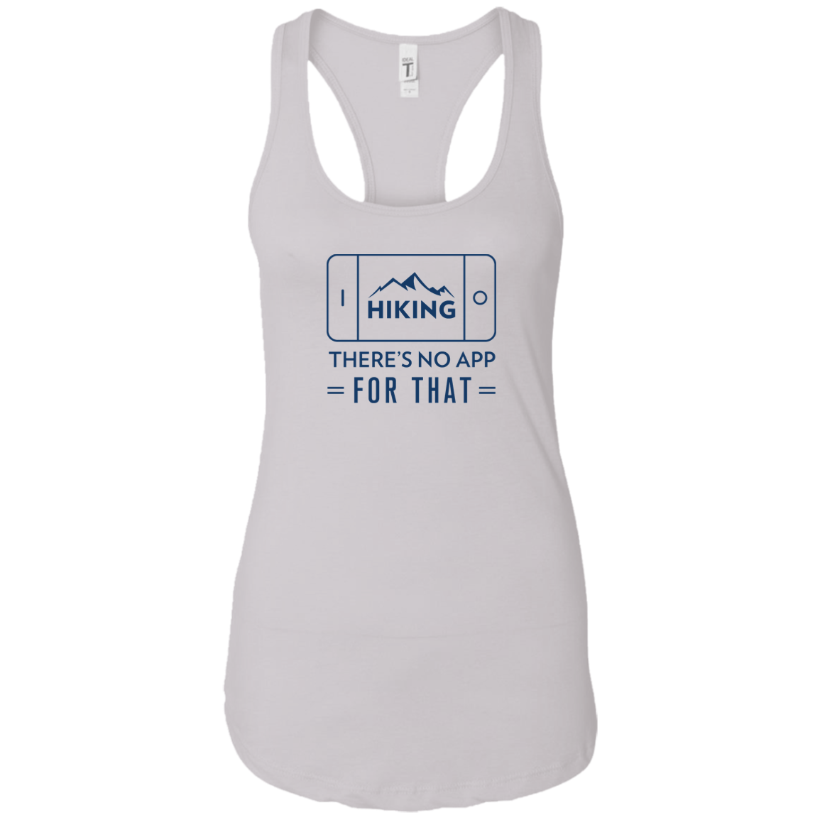 Hiking: There Is No App For That Tank Top (Women's)