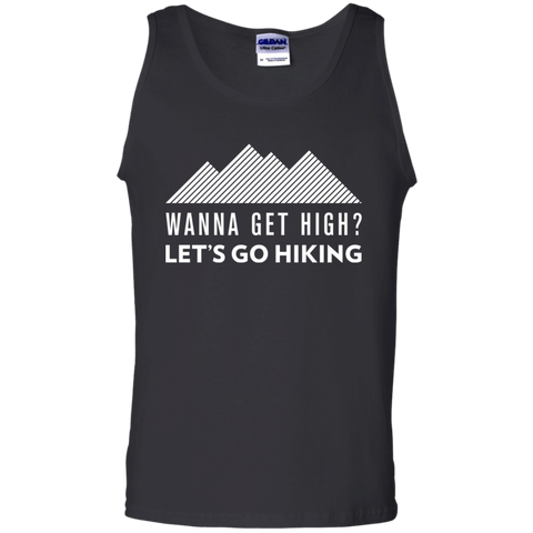 Wanna Get High? Let's Go Hiking Tank Top (Men's)