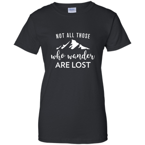 Not All Who Wander Are Lost T-Shirt (Women's)