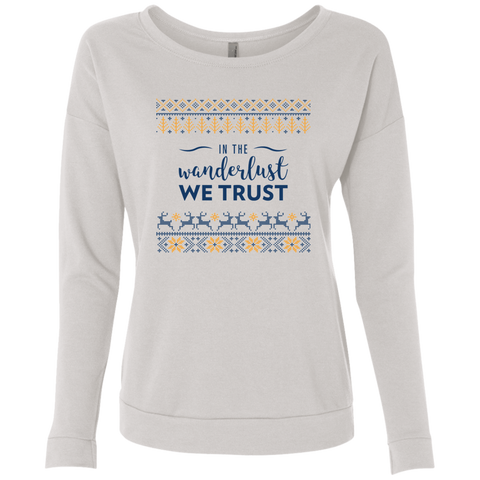 In Wanderlust We Trust Sweatshirt (Women's)