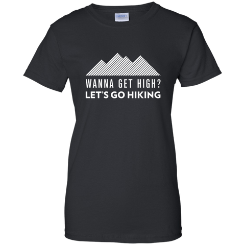 Wanna Get High? Let's Go Hiking T-Shirt (Women's)