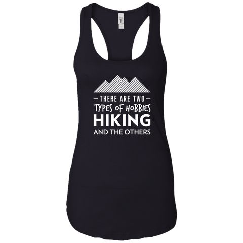 There Are 2 Types Of Hobbies: Hiking & The Others Tank Top (Women's)