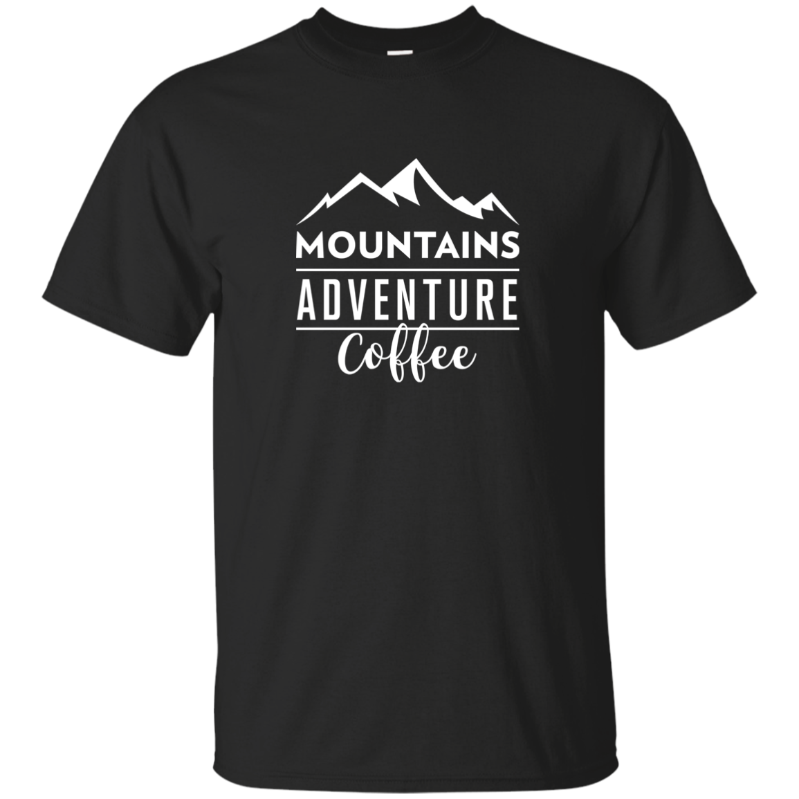 Mountains, Adventures, Coffee T-Shirt (Men's)