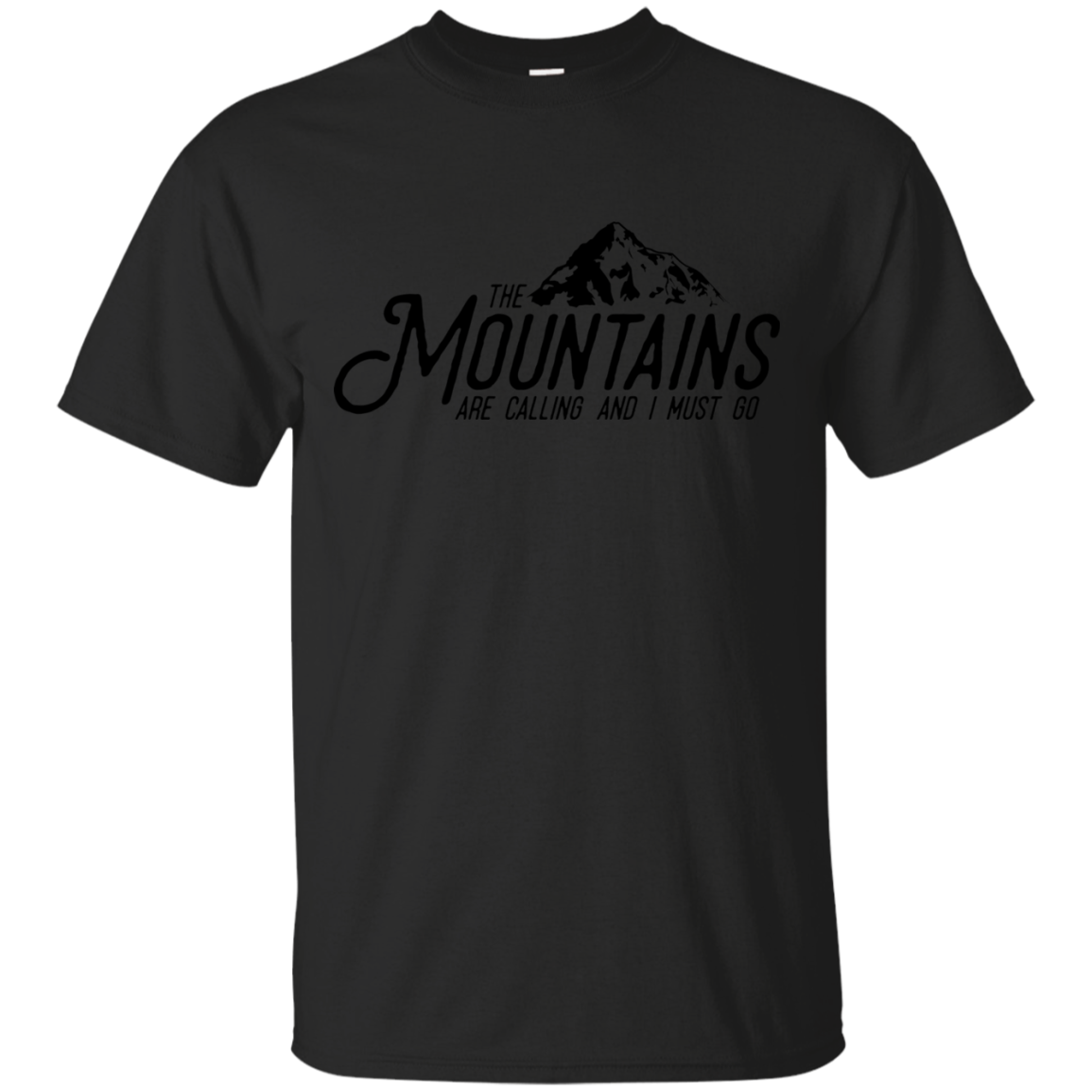 Mountains Are Calling And I Must Go Travel T Shirt Hoodies Sweatshirt