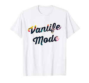 Vanlife Mode T Shirt - Van Life Shirt for Camping Fans
