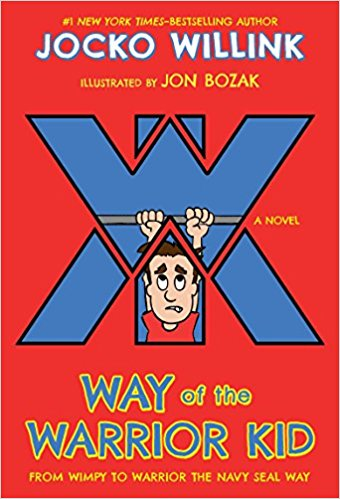The way of the Warrior Kid by Jocko Willink