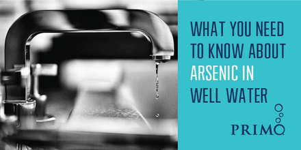 What You Need to Know About Arsenic in Well Water