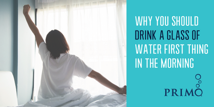 Why Drink a Glass of Water First Thing in the Morning?