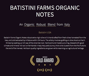 BATISTINI FARMS ORGANIC NOTES EXTRA VIRGIN OLIVE OIL 16.9 OZ