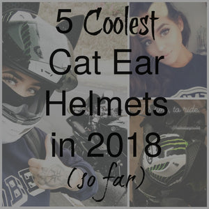Top 5 Cat Ear Helmets in 2018; HJC, AGV, Shoei, or Cookie?