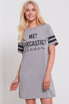 Monochrome Me Sarcastic Never Nightie - bejealous-com