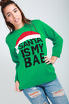 Long Sleeve Santa Is My Bae Jumper - bejealous-com