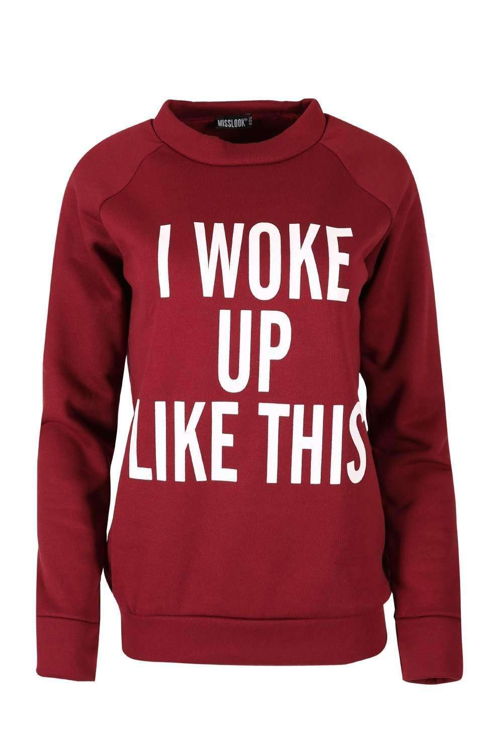 'I Woke Up Like This' Fleece Sweatshirt - bejealous-com
