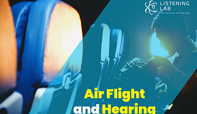 Air Flight and Hearing - Things You Need to Know