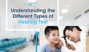 Understanding the Different Types of Hearing Test